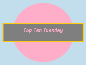 top ten tuesday key